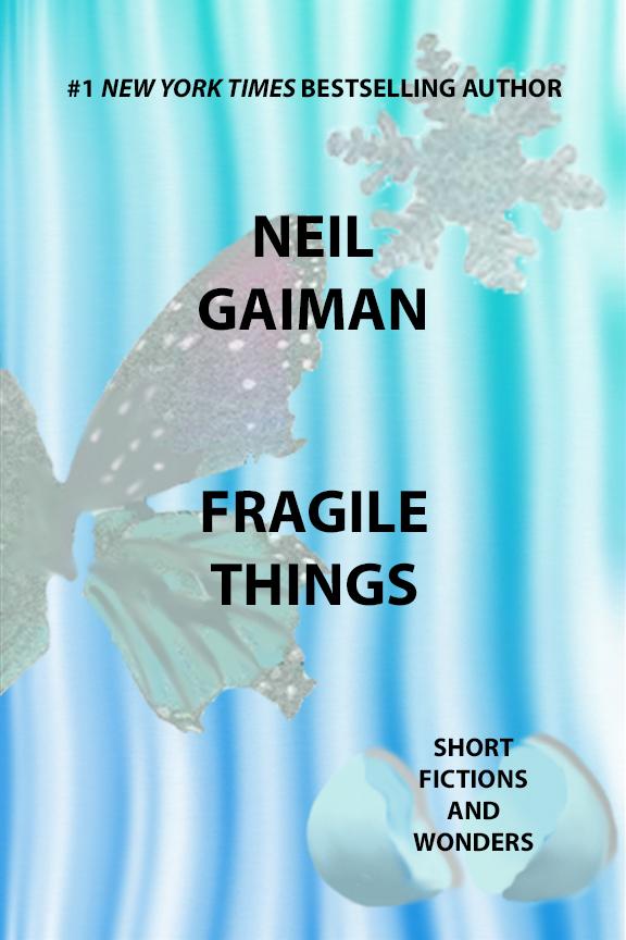 Fragile_Things